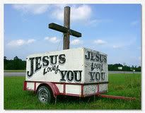 """Jesus Loves You"" sign"