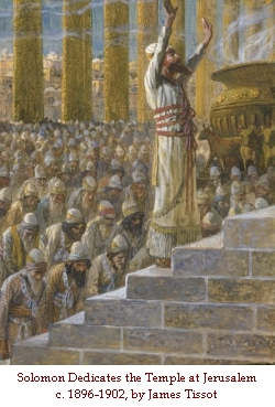 Solomon Dedicates the Temple of Jerusalem