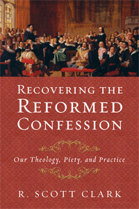 Recovering-the-Reformed-Confession-Featured
